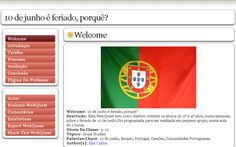 Elsa Cunha (Webquest/Zunal sobre o 10 junho) http://zunal.com/webquest.php?w=244871