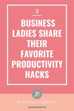 Three successful bloggers share their favorite productivity hacks - click through to find out what works for them and if you could use those hacks too to increase your productivity! | PearTreePond - The Solopreneur Safety Net #productivity #blogging #productivityhacks #bloggingtips Business Tips, Business Women, Successful Online Businesses, Planner Tips, Productivity Hacks, Work From Home Tips, Time Management Tips, Marketing, Motivation