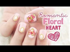 Romantic Floral Heart Nails ♡ Valentine's Day Nails