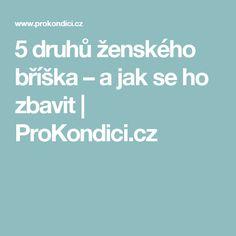 5 druhů ženského bříška – a jak se ho zbavit | ProKondici.cz