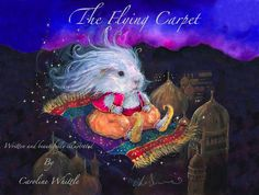 First Edition of 'The Flying Carpet' Children's hard back picture book.