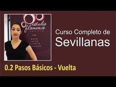 0.2 Pasos Básicos - Vuelta | Curso de sevillanas, aprende a bailar con nosotros - YouTube