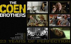 Coen Brothers films - all of them, even the bad ones. Yes there are some.