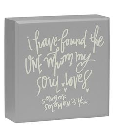 Look at this #zulilyfind! 'Whom My Soul Loves' Box Sign #zulilyfinds