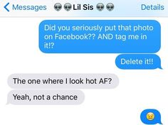 17 Ridiculous Texts All Siblings Have Sent To Each Other