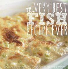 The Best Fish Recipe Ever! Seriously one of the best fish recipes, just like the name implies! Best Fish Recipe Ever, Best Fish Recipes, New Recipes, Cooking Recipes, Healthy Recipes, Cooking Fish, Favorite Recipes, Crockpot Fish Recipes, Cooking Corn