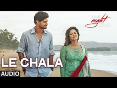 LE CHALA Full Song | ONE NIGHT STAND | Sunny Leone, Tanuj Virwani | T-Series - YouTube