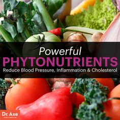 Phytonutrients benefits - Dr. Axe http://www.draxe.com #health #holistic #natural #detox