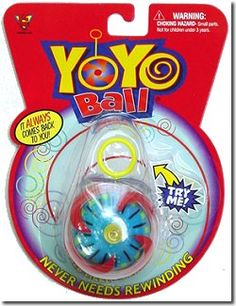 Yo-yo ball. Welcome to the trophy generation.