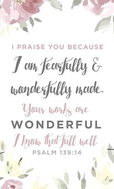 Psalm 139:14 … More