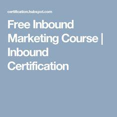 Free Inbound Marketing Course | Inbound Certification
