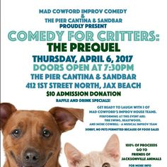 This Thursday, come out to The Pier Cantina at Jax Beach & support Friends of Jacksonville Animals, Inc. for Comedy for Critters, The Prequel... Get ready for some serious laughs! $10 at the door! #pets#dogs#cats#birds#rabbits#lovablepets