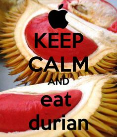 Eat Durian