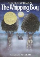 The Whipping Boy, by Sid Fleischman. (Greenwillow Books, A bratty prince and his whipping boy have many adventures when they inadvertently trade places after becoming involved with dangerous outlaws. Newbery Award, Newbery Medal, American Literature, Children's Literature, Literature Circles, Books For Boys, Childrens Books, Tween Books, The Whipping Boy