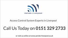 Access Control Systems Liverpool | Aerials Liverpool