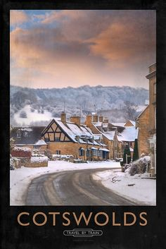 'Cotswolds Railway Poster' Poster by Andrew Roland Train Posters, Railway Posters, Vintage Advertising Posters, Vintage Travel Posters, Holiday Pictures, Winter Pictures, England Winter, Disused Stations, British Travel
