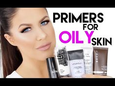 THE BEST PRIMERS FOR OILY SKIN!!! - YouTube
