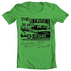 T-shirt for Covenant house Florida candlelight vigil event. The street is not a home. -