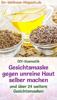 Gesichtsmaske gegen unreine Haut selber machen - Rezept und Anleitung