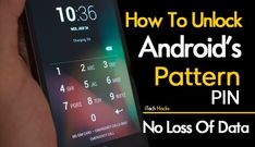 Top 3 Methods To Hack or Unlock Any Android Pattern Lock, PIN Password In 2019 Easily. These Are the working Tricks to unlock any android no loss of data Iphone Hacks, Android Phone Hacks, Cell Phone Hacks, Smartphone Hacks, Android Smartphone, Android Art, Wallpapers Android, Galaxy Smartphone, Android Camera