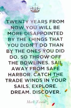 Sail Away From The Safe Harbour (Mark Twain)