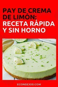Pay de crema de limón Tropical Desserts, Mixer, Kfc, Flan, Family Meals, Camembert Cheese, Mousse, Catering, Lemon