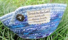 Trust In The Lord Blue Fabric Bowl. $26.00, via Etsy.