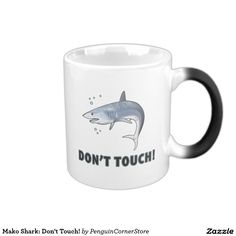 Mako Shark: Don't Touch! Magic Mug