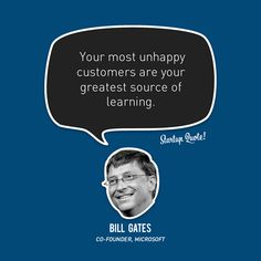 """Your most unhappy customers are your greatest source of learning"".Bill Gates As a business do you measure feedback from your customers? Bill Gates Quotes, Quotes Gate, Startup Quotes, Entrepreneur Quotes, Business Quotes, Business Tips, Online Business, Intj, Motivational Quotes For Success"
