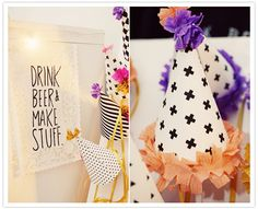 """Drink beer and make stuff"" 30th birthday party ideas."
