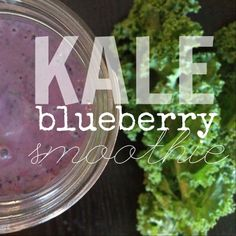 Edible Life in YYC: Kale Blueberry Breakfast Smoothie