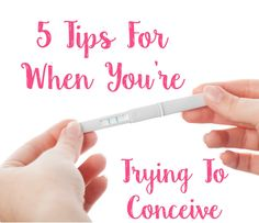 5 Tips For When You're Trying to Conceive | #TTC #fertility