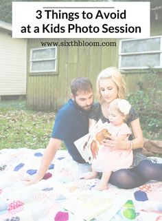 3 Things to Avoid at a Kids Photo Session - Sixth Bloom- Lifestyle, Photography & Family Blog