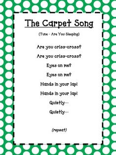 The Carpet Song – green polka dot The Carpet Song – green polka dot - Kindergarten Lesson Plans Kindergarten Songs, Preschool Songs, Preschool Learning, Kids Songs, Preschool Goodbye Song, Preschool Good Morning Songs, Songs For Preschoolers, Preschool Classroom Management, Classroom Chants