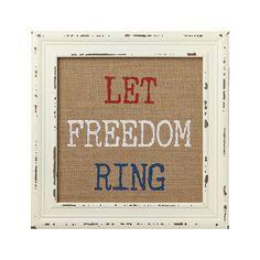 Let Freedom Ring - Vintage White Washed Framed Burlap Sign | Driftwood Market | Fourth of July | Independence Day |