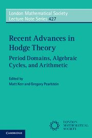 Recent advances in Hodge theory : period domains, algebraic cycles, and arithmetic / Matt Kerr, Gregory Pearlstein (eds.). 2016. Máis información: http://www.cambridge.org/es/academic/subjects/mathematics/geometry-and-topology/recent-advances-hodge-theory-period-domains-algebraic-cycles-and-arithmetic?format=PB