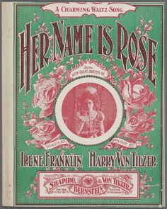 Her name is Rose - 1899