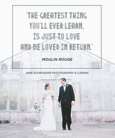 Quotes about Love   QUOTATION – Image :    As the quote says – Description  The ultimate collection of love quotes, love song lyrics, and romantic verses to inspire your wedding vows, wedding signs, wedding decor and other wedding details.  The greatest thing you'll ever learn...