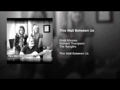 This Wall Between Us · Emitt Rhodes · Richard Thompson · The Bangles