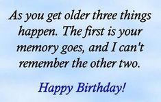 Funny Happy Birthday Wishes Quotes - Bing images Birthday Wishes For Men, Birthday Verses, Funny Happy Birthday Wishes, Birthday Quotes For Me, Birthday Card Sayings, Funny Birthday, Birthday Greetings, Birthday Messages, 50th Birthday