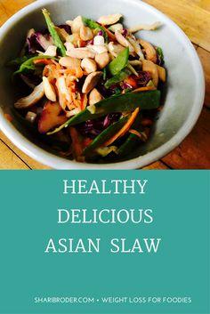 Try my delicious Asian Slaw Recipe. Healthy & delicious!