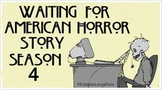 Waiting for American Horror Story Season 4 #AHS