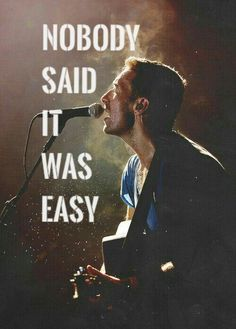 Nobody said it was easy...