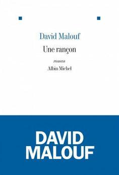 Une Rançon, de David Malouf - rentrée littéraire 2013 : Je viens seulement de me rendre compte que ce livre n'avait toujours pas reçu d'avis sur mon blog...oups !