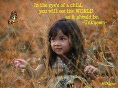 """""""Keep the child within alive. A child never tires of hearing the birds sing, never gets bored looking at flowers."""" – Amma"""