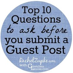What questions should you ask a site owner before you submit a guest post? Listen in on the top ten (plus a sample guest post proposal)! What If Questions, This Or That Questions, Make Money Blogging, How To Make Money, Blog Planner, Online Entrepreneur, Blogging For Beginners, Blog Tips, Writing Tips