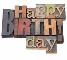 Stock Photo - Happy Birthday in antique wood letterpress printing blocks, isolated on white  http://www.123rf.com/photo_9441832_happy-birthday-in-antique-wood-letterpress-printing-blocks-isolated-on-white.html