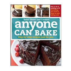 Anyone Can Bake: Step-By-Step Recipes Just for You (Better Homes & Gardens Test Kitchen). Triple Chocolate Cookies, Almond Croissant, Baking Cookbooks, Food Shows, Better Homes And Gardens, Original Recipe, Baked Goods, Home And Garden, Yummy Food