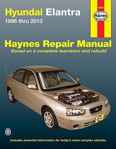 Hundai excel accent automotive repair manual 1986 thru 2013 all hyundai elantra 1996 thru 2013 haynes repair manual solutioingenieria Images