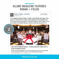 """Rodan + Fields® was in the spotlight in a four-page spread in @Allure magazine. The article, titled """"The Social Networkers,"""" followed a team of Consultants and gave insight into how R+F provides them with a balance between work and family. It also highlighted Rodan + Fields' top products."""